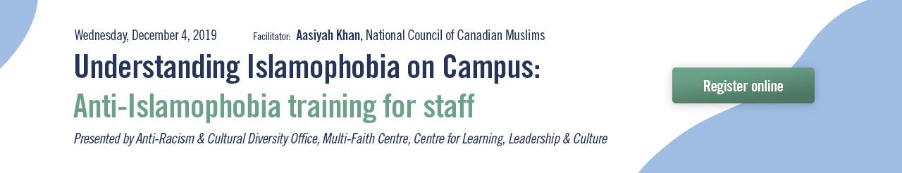 Understanding Islamophobia on Campus