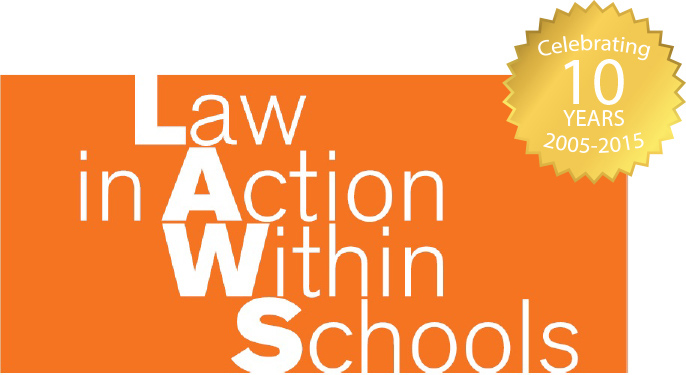Law In Action Within Schools (LAWS)