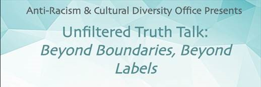 Unfiltered Truth Talk: Beyond Boundaries, Beyond Labels banner